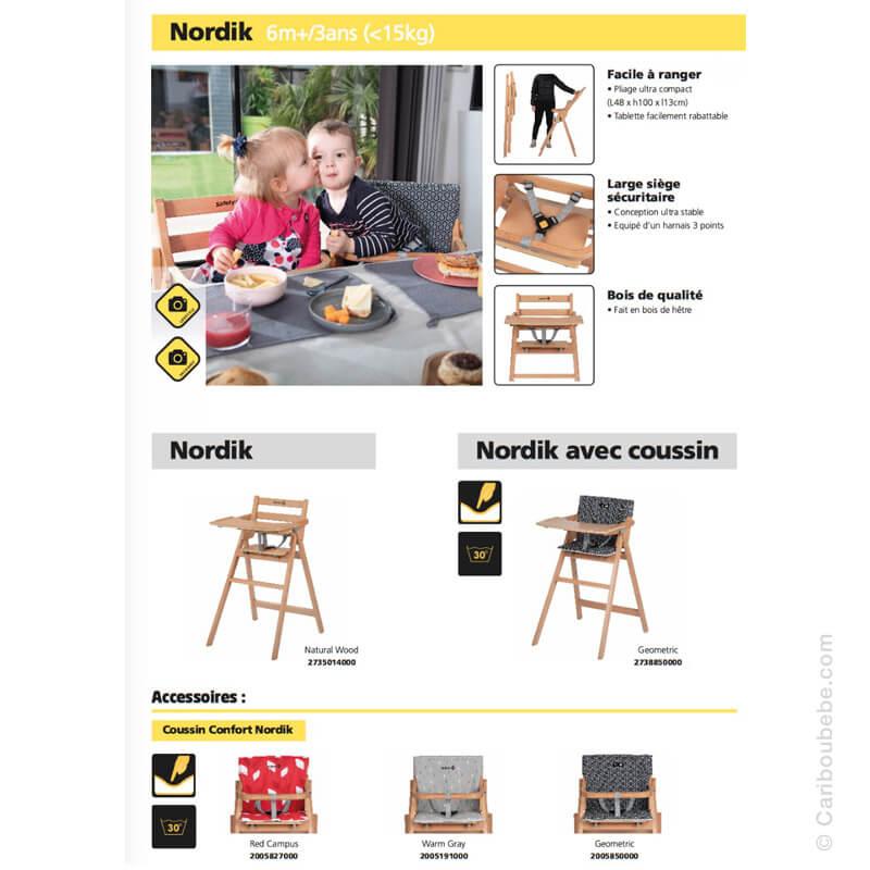 Chaises Haute Nordik & Coussins 6M-3A Safety